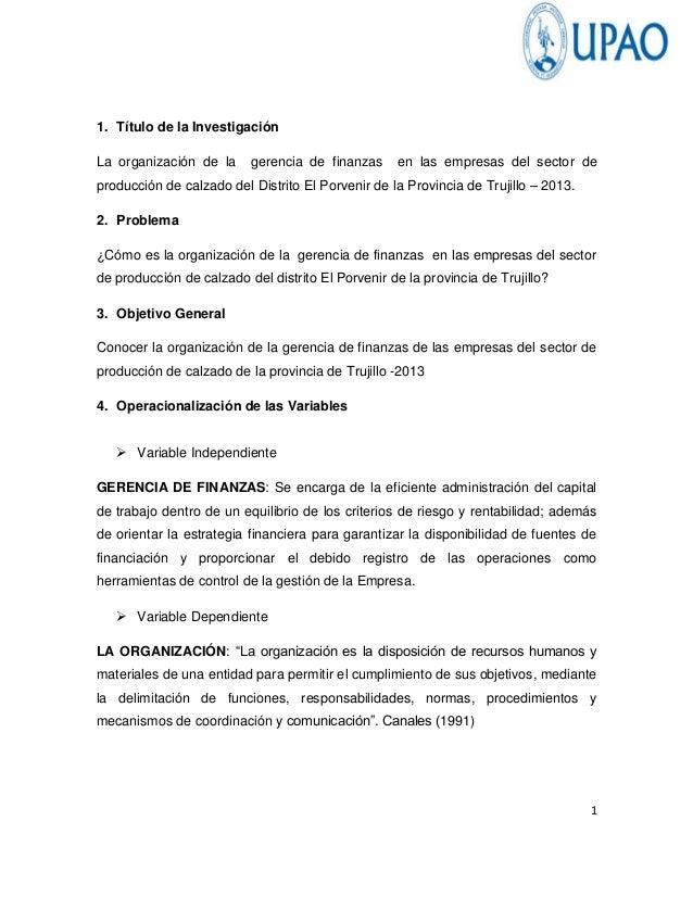 11. Título de la InvestigaciónLa organización de la gerencia de finanzas en las empresas del sector deproducción de calzad...