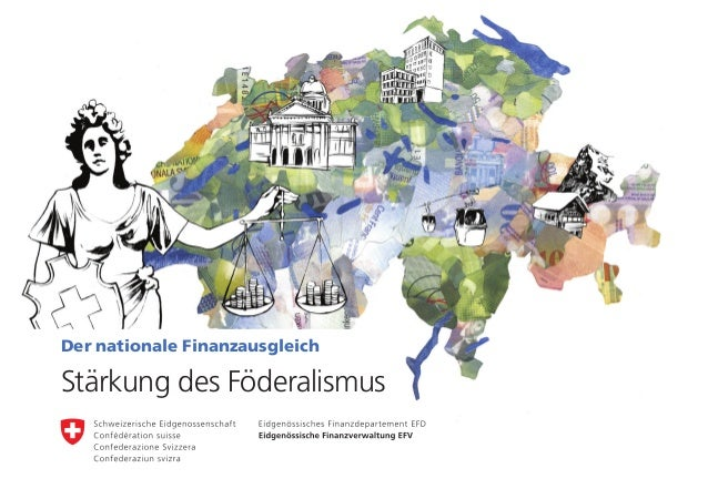 Der nationale FinanzausgleichStärkung des Föderalismus