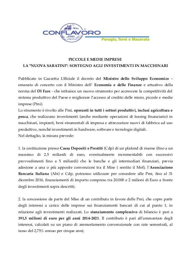 """PICCOLE E MEDIE IMPRESE LA """"NUOVA SABATINI"""": SOSTEGNO AGLI INVESTIMENTI IN MACCHINARI Pubblicato in Gazzetta Uffciale il d..."""