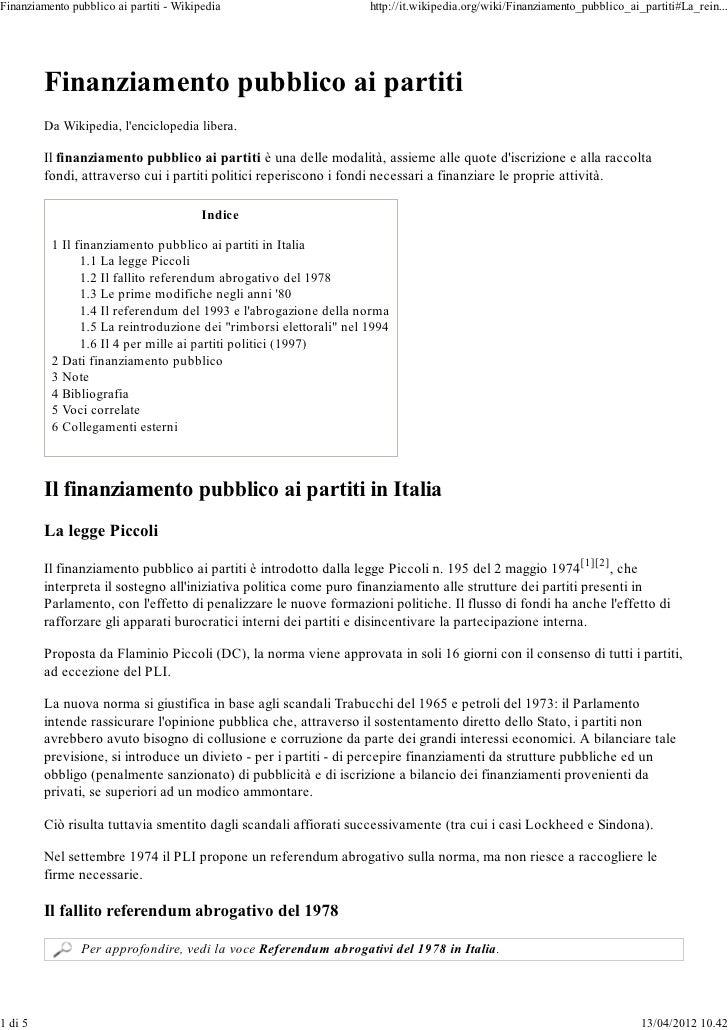 Finanziamento pubblico ai partiti - Wikipedia                       http://it.wikipedia.org/wiki/Finanziamento_pubblico_ai...