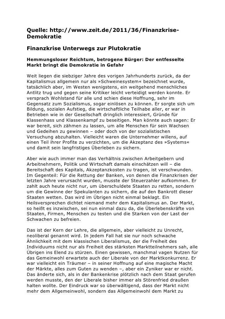 Quelle: http://www.zeit.de/2011/36/Finanzkrise-DemokratieFinanzkrise Unterwegs zur PlutokratieHemmungsloser Reichtum, betr...