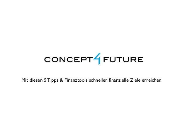 Mit diesen 5 Tipps & Finanztools schneller finanzielle Ziele erreichen