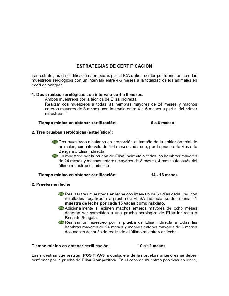 ESTRATEGIAS DE CERTIFICACIÓNLas estrategias de certificación aprobadas por el ICA deben contar por lo menos con dosmuestre...