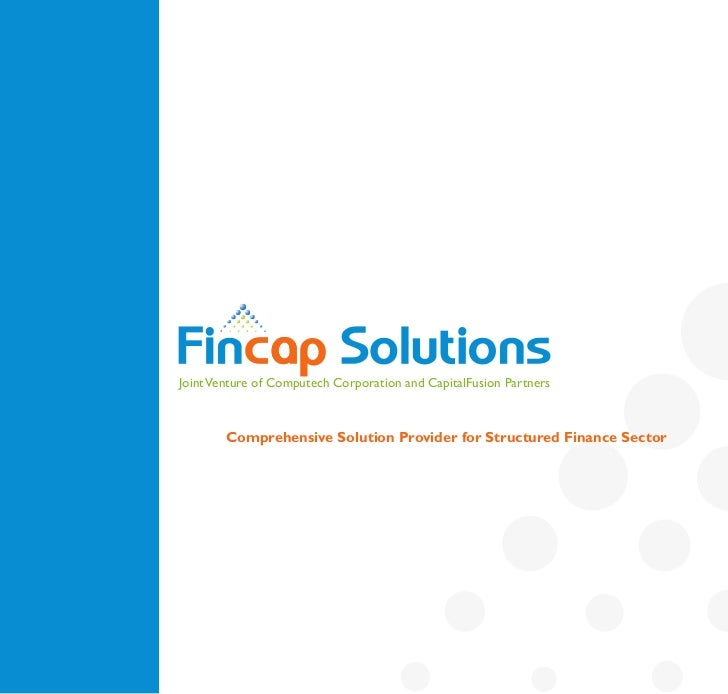 Joint Venture of Computech Corporation and CapitalFusion Partners        Comprehensive Solution Provider for Structured Fi...