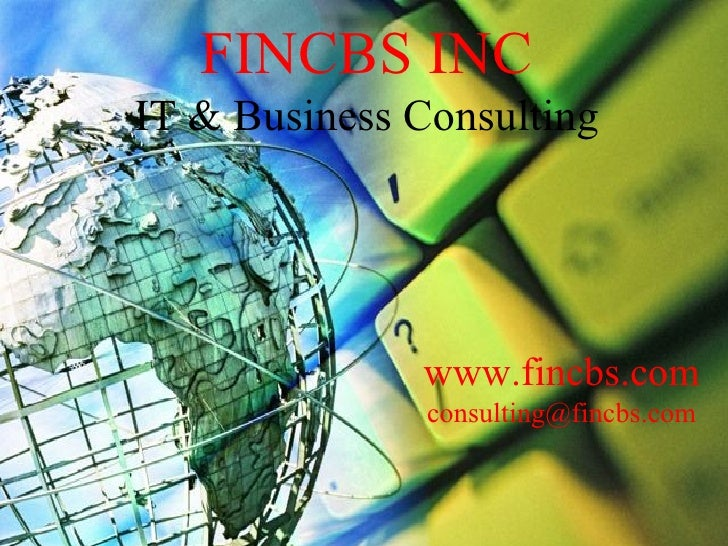 FINCBS INC  IT & Business Consulting         Raj BankUniversal Core Banking System                  FCBS                ww...