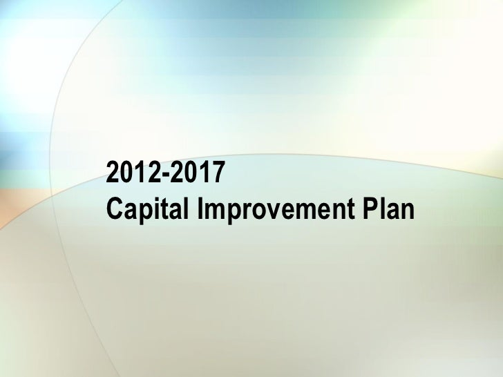 2012-2017Capital Improvement Plan