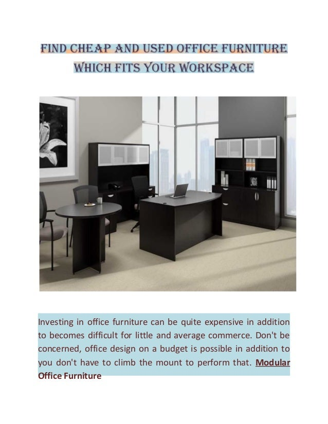 Find cheap and used office furniture which fits your workspace for Where can i find inexpensive furniture