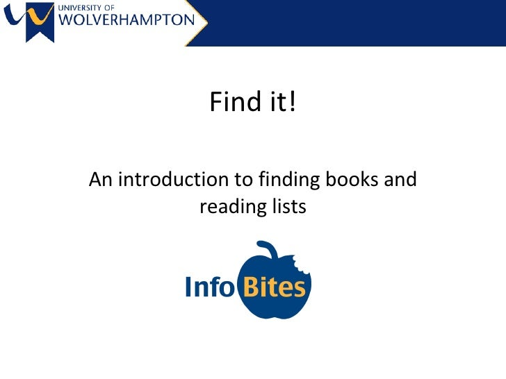 Find it! An introduction to finding books and reading lists