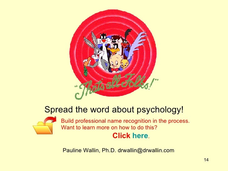 Spread the word about psychology! Build professional name recognition in the process.  Want to learn more on how to do thi...