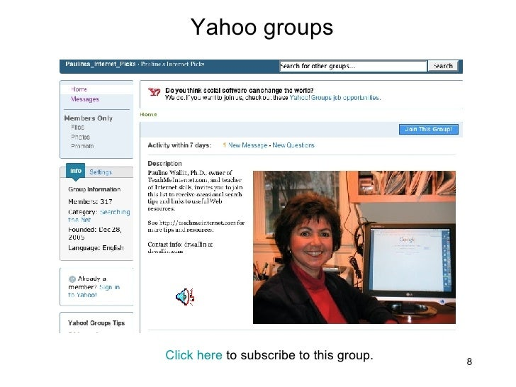Yahoo groups Click here  to subscribe to this group.