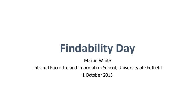 Findability Day 2015 - Martin White - The future is search! Slide 2