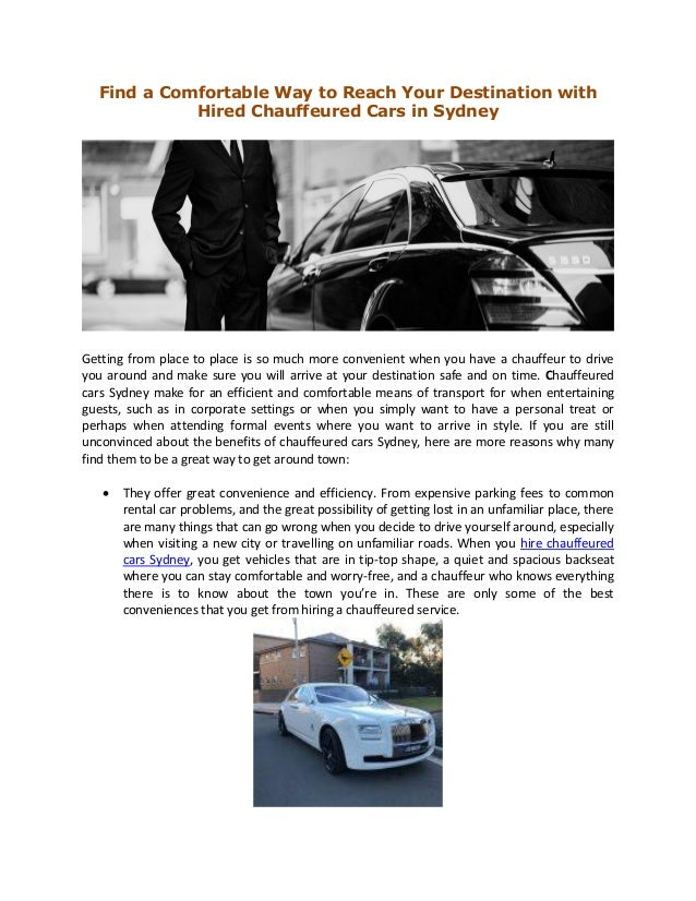 Find a Comfortable Way to Reach Your Destination with Hired Chauffeured Cars in Sydney Getting from place to place is so m...