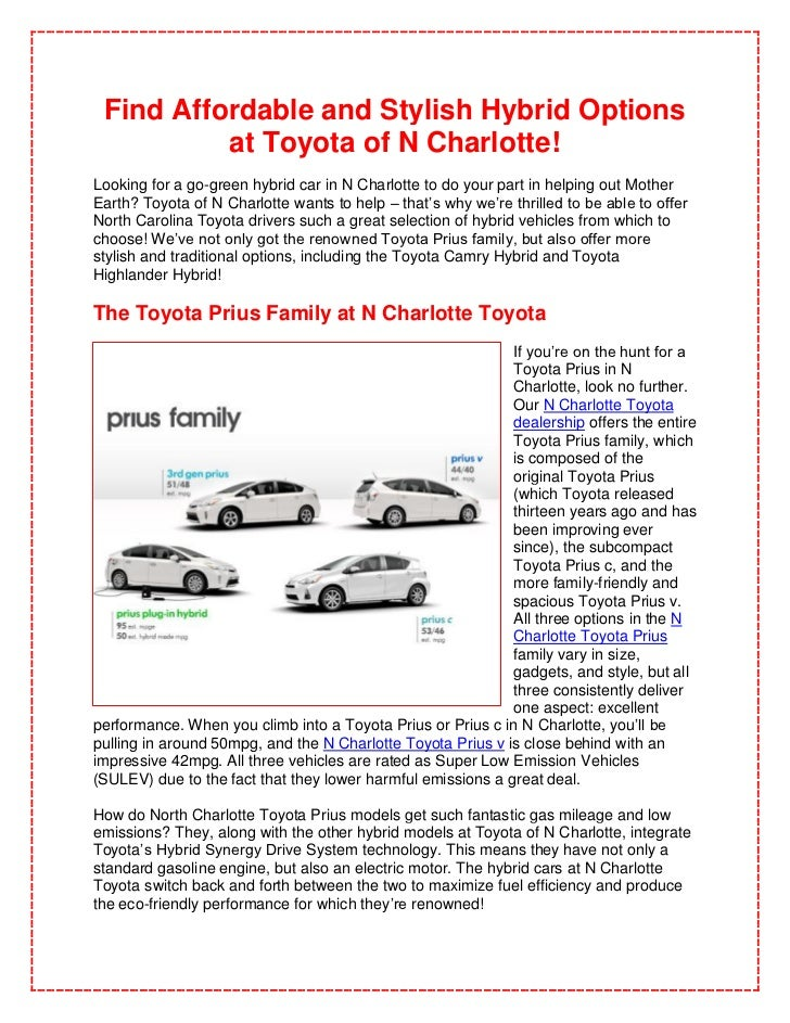 Find Affordable and Stylish Hybrid Options          at Toyota of N Charlotte!Looking for a go-green hybrid car in N Charlo...