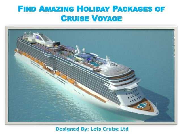 Find Amazing Holiday Packages Of Cruise Voyage - Find cruise