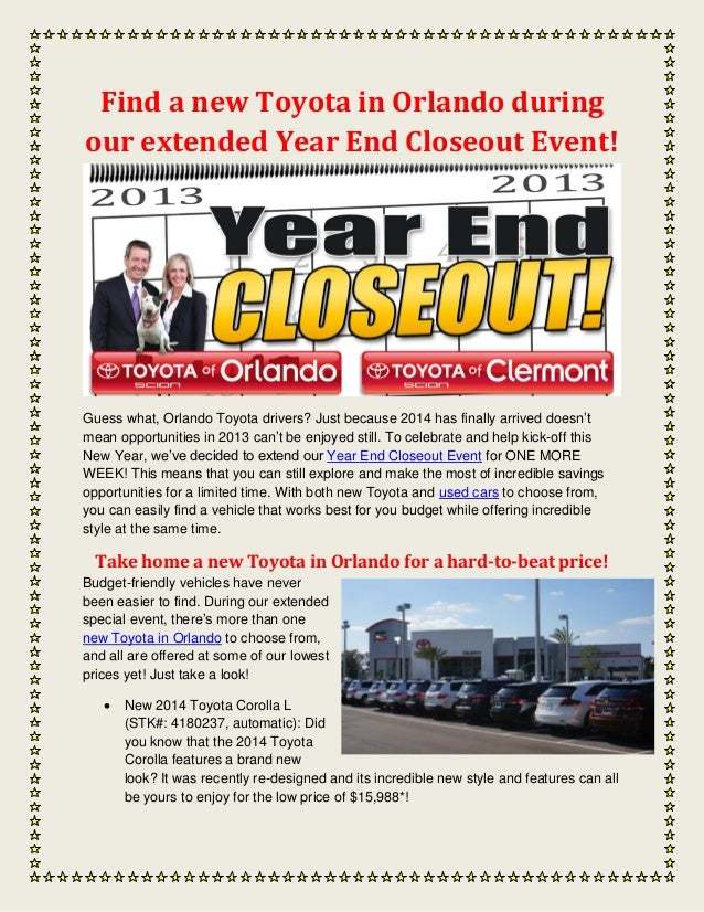 Find a new Toyota in Orlando during our extended Year End Closeout Event!  Guess what, Orlando Toyota drivers? Just becaus...