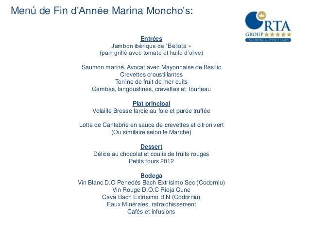Menú de Fin d'Année Marina Moncho's:                                     Entrées                         Jambon ibérique d...