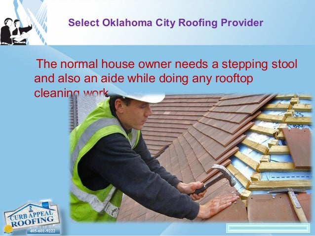 5. Select Oklahoma City Roofing ...