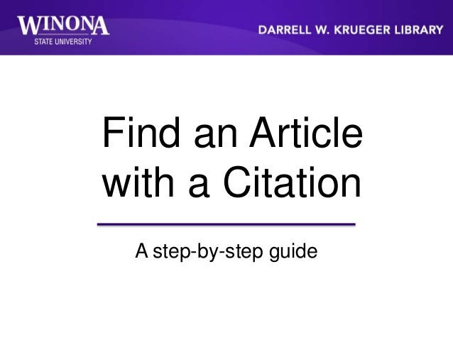 Find an Article with a Citation A step-by-step guide