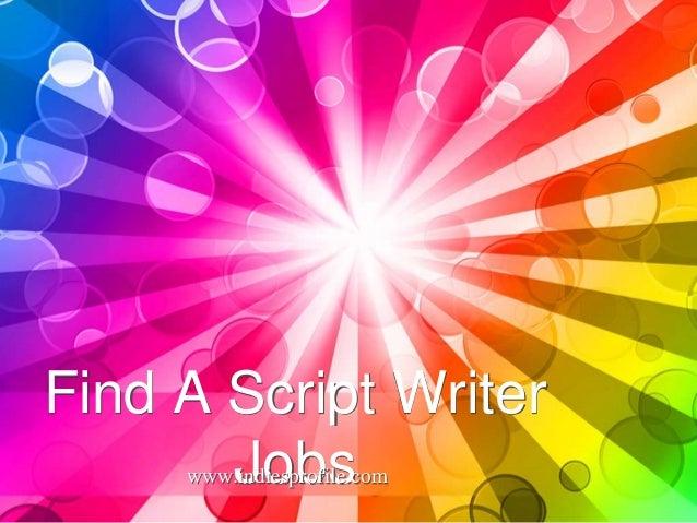Find A Script Writer Jobs www.indiesprofile.com