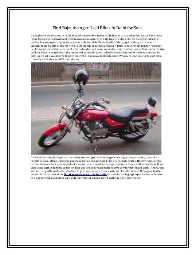 Find Bajaj Avenger Used Bikes in Delhi for SaleBajaj always stands stoutly in the filed of competitive market of Indian au...