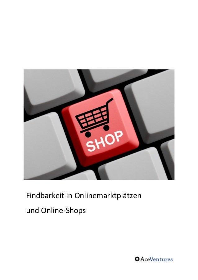 Findbarkeit  in  Onlinemarktplätzen  und  Online-‐Shops