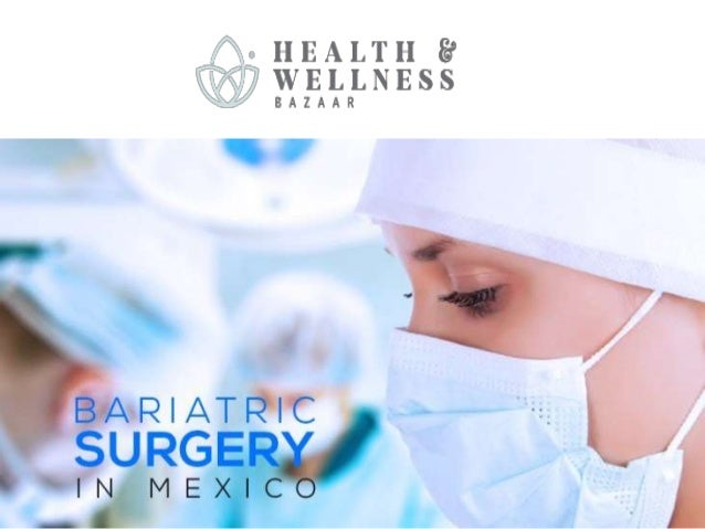 Find Best Doctors For Bariatric Surgery In Mexico