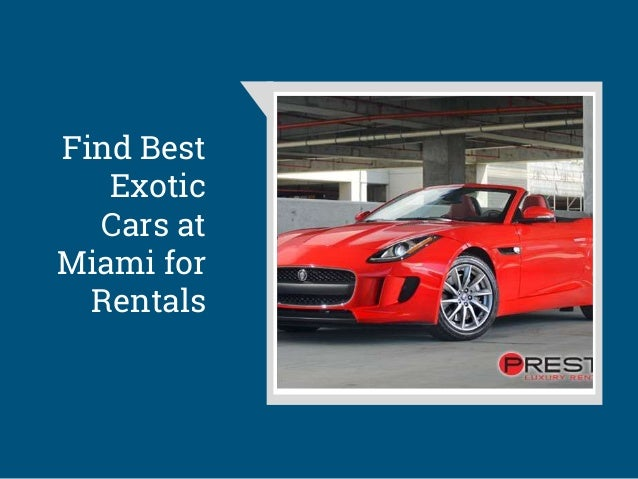 Prestige Car Rental Miami