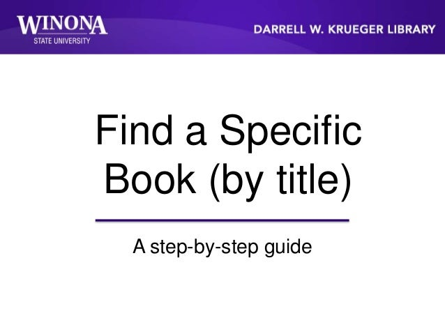 Find a Specific Book (by title) A step-by-step guide