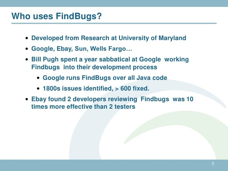 Finding bugs that matter with Findbugs