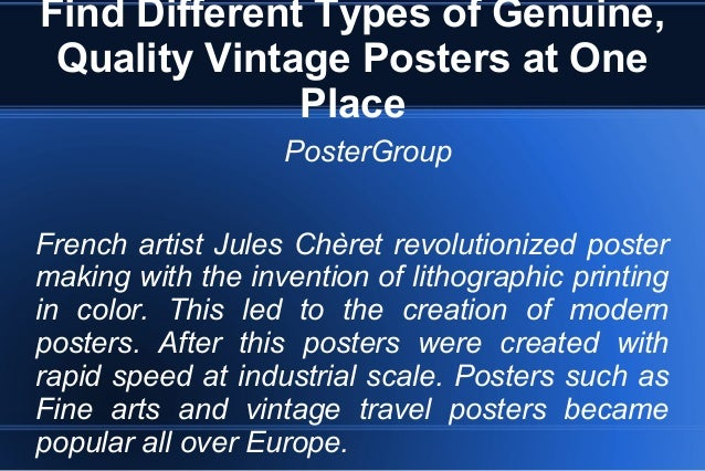 Find Different Types of Genuine, Quality Vintage Posters at One Place PosterGroup French artist Jules Chèret revolutionize...