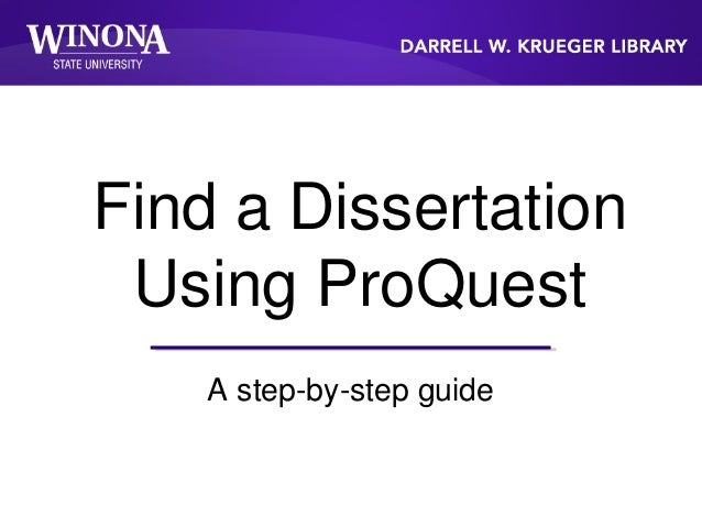 Find a Dissertation Using ProQuest A step-by-step guide