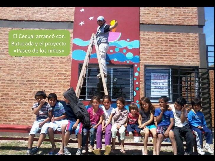 El Cecual arrancó conBatucada y el proyecto «Paseo de los niños»