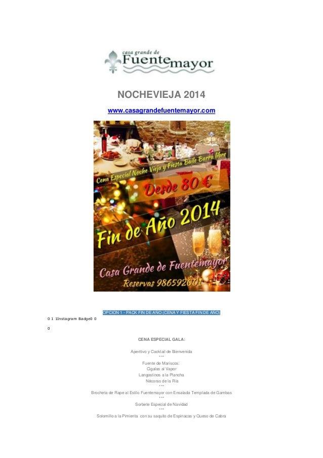 Celebra el fin de a o 2014 en casa grande de fuentemayor for Menu de fin de ano en casa