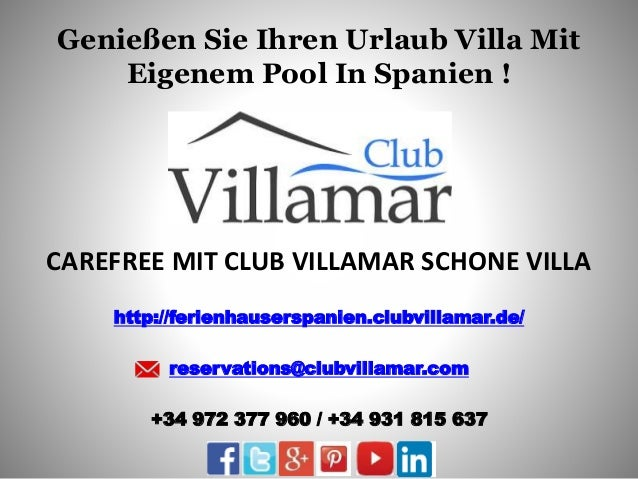 Genießen Sie Ihren Urlaub Villa Mit Eigenem Pool In Spanien ! CAREFREE MIT CLUB VILLAMAR SCHONE VILLA http://ferienhausers...