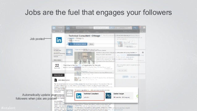Jobs are the fuel that engages your followers  Job posted  Automatically update your  followers when jobs are posted  #int...
