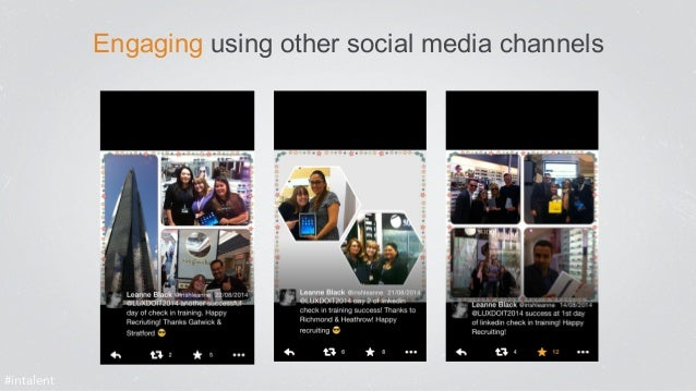Engaging using other social media channels  #intalent