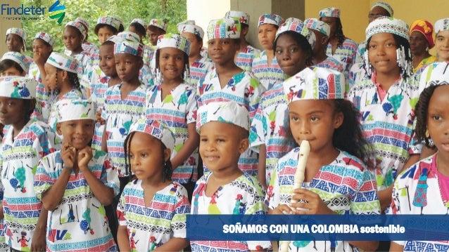 SOÑAMOS CON UNA COLOMBIA sostenible