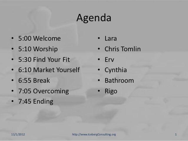 Agenda•   5:00 Welcome                       •    Lara•   5:10 Worship                       •    Chris Tomlin•   5:30 Fin...