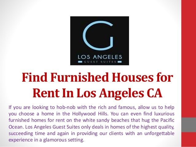 Find furnished houses for rent in los angeles for Short term vacation rentals los angeles