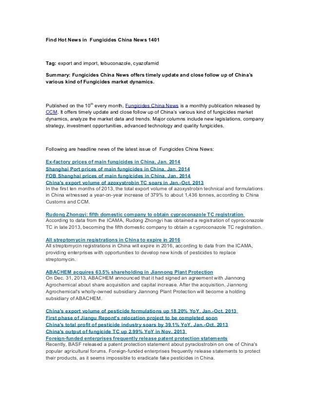 Find Hot News in Fungicides China News 1401  Tag: export and import, tebuconazole, cyazofamid Summary: Fungicides China Ne...