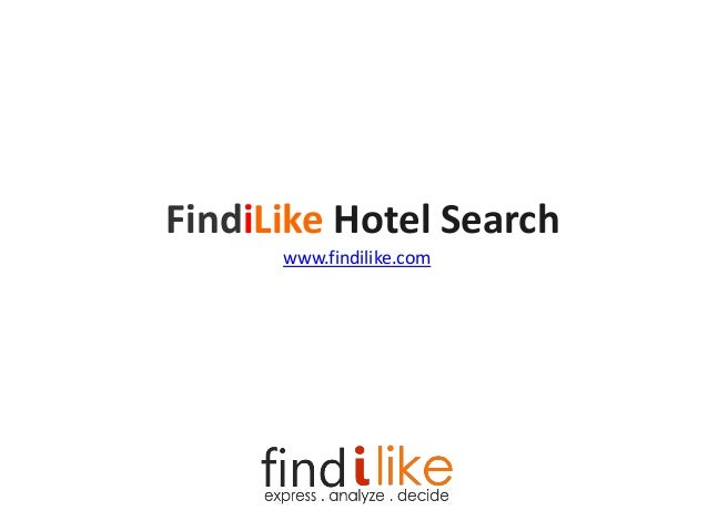 FindiLike Hotel Search www.findilike.com