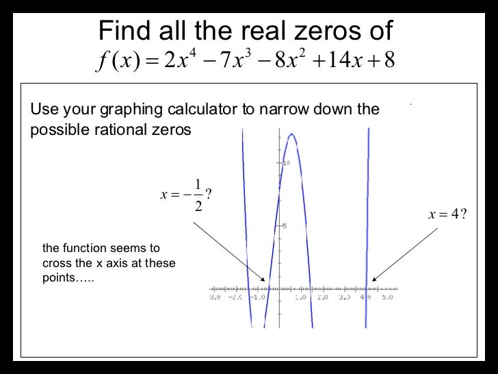 Finding All Real Zeros Of A Polynomial With Examples Slide 3