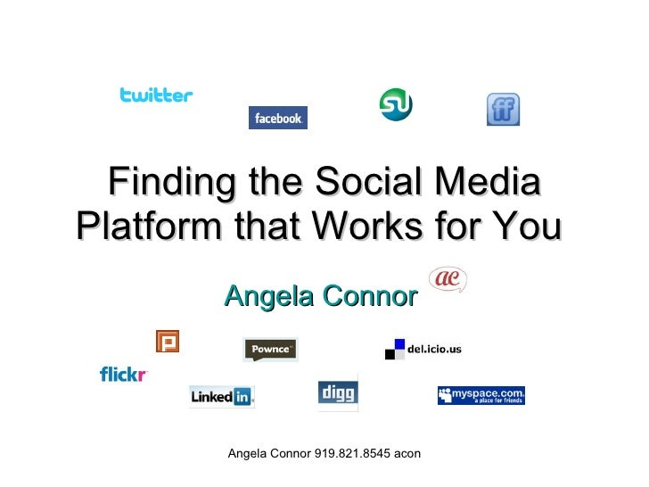 Finding the Social Media Platform that Works for You   Angela Connor