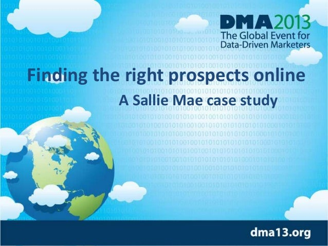Finding the right prospects online A Sallie Mae case study