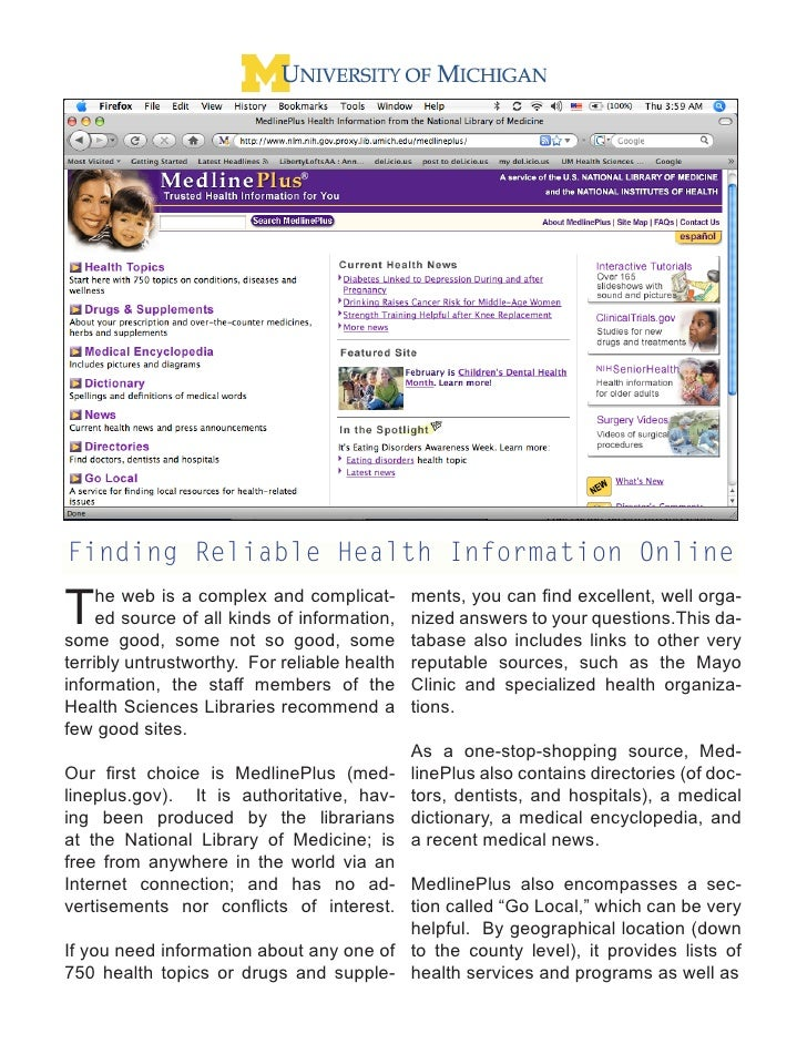 Finding Reliable Health Information Online  T    he web is a complex and complicat-      ed source of all kinds of informa...