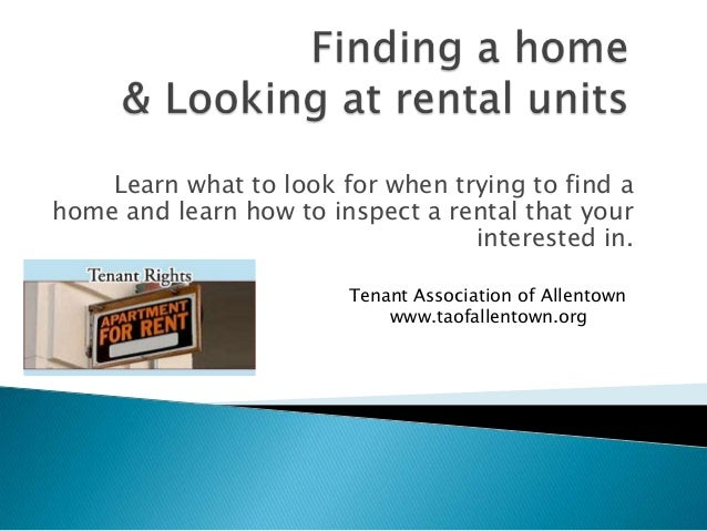 Learn what to look for when trying to find a home and learn how to inspect a rental that your interested in. Tenant Associ...