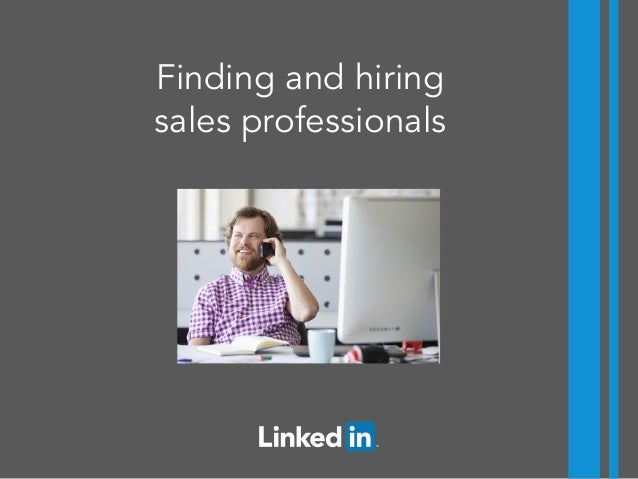Finding and hiring sales professionals