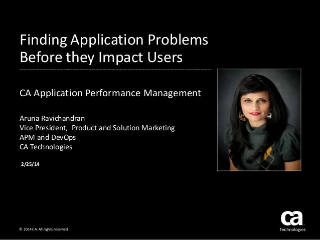 Finding Application Problems Before they Impact Users ____________________________________________________________________...