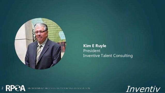 Inventiv2 Kim E Ruyle President Inventive Talent Consulting