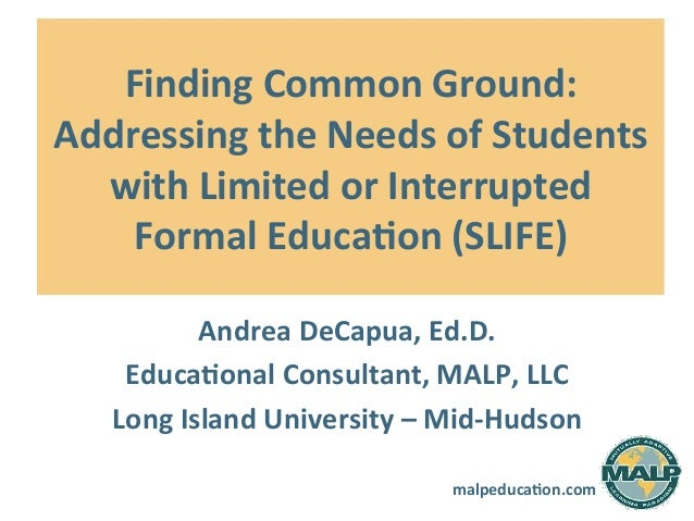 malpeduca)on.com   Finding  Common  Ground:   Addressing  the  Needs  of  Students   with  Limited  ...